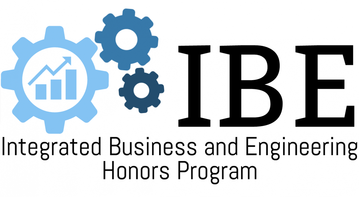 IBE: Integrated Business and Engineering Honors Program